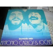Lp Antonio Carlos E Jocafi Louvado Seja 1977 Capa Dupla Mpb