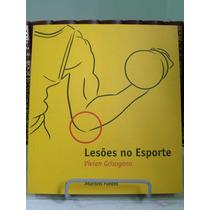 * Livro - Lesões No Esporte - Vivian Grisogono