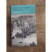 Frederiksborg Museum Official Guide The Museum History 1975