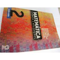 Matemática Ciência E Aplicações Volume 2 - Gelson Iezzi