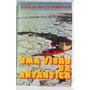 Livro: Uma Visão Da Antártica - Elber De Mello Henriques