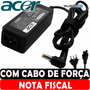 Carregador Fonte Netbook Acer Aspire One Happy 19v = 1.58a