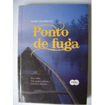 Livro Ponto De Fuga - Mary Sharratt - Novo