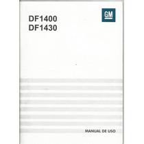 Manual Proprietario Som Chevrolet Gm Df1400 / Df1430 Origina