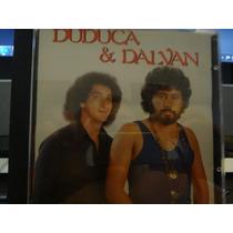 Cd -duduca E Dalvan - Duduca E Dalvan