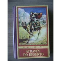 Livro Através Do Deserto - Karl May - Ed. Globo - 1966