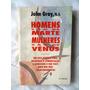 Livro Homens São De Marte Mulheres São De Vênus