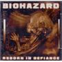 Cd Biohazard - Reborn In Defiance - Novo***