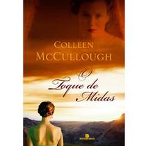 Livro O Toque De Midas Bestseller De Colleen Mccullough