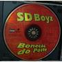Cd Single Sd Boyz / Bonecao Do Posto / Frete Gratis
