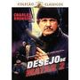 Dvd Desejo De Matar 2 Charles Bronson - Novo Lacrado