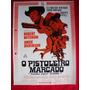 Cartaz De Cinema: O Pistoleiro Marcado