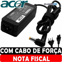 Carregador Fonte Acer Aspire One Travelmate 19v = 3.42a