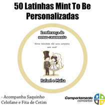 50 Latinhas Mint To Be Personalizadas 5x1 Cm