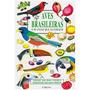 Aves Brasileiras E Plantas Que As Atraem - Frete R$ 1,00