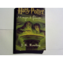 Harry Potter - Eo Inigma Do Príncipe J.k Rowling.