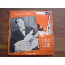 Disco Vinil Lp Tangos Imortalizados Por Carlos Gardel
