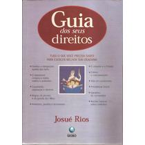 Livro Guia Dos Seus Direitos Josué Rios 1998,