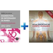 Diagnóstico De Enfermagem Nanda + Atlas Do Corpo Humano