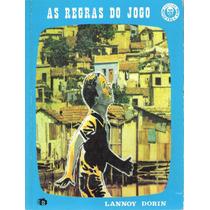 As Regras Do Jogo - Lannoy Dorin