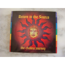 Cd Return To The Source - The Chakra Journey 1996 Inglaterra