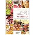 Seleção E Preparo De Alimentos - Gastronomia De Nutrição
