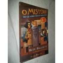Blue Ballett - O Mistério Do Quadro Desaparecido - Juvenil