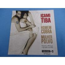 Livro Homem Cobra Mulher Polvo - Içami Tiba