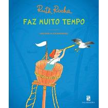 Livro Faz Muito Tempo - Ruth Rocha