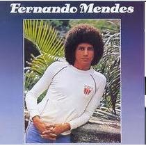 Cd Fernando Mendes -brasil De A Z