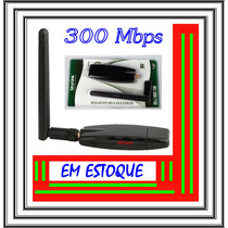 Adaptador Wireless Usb 300mbps Pc / Laptop - Pronta Entrega