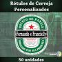 50 Rótulos De Cerveja Personalizados