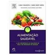 Alimentação Saudável - Carla Yamashita - Livro Novo!!!