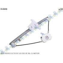 Maquina De Vidro Eletrica Dianteiro Ld Le Fox 4 Portas