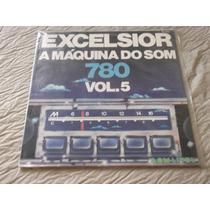 Excelsior A Maquina Do Som Vol 5 Vinil Lp