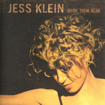 Cd Jess Klein - Drawn Them Near - 1ª Edição 2000 Lacrado