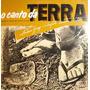 Antonio Gringo & Conjunto 4 Ventos Lp Canto Da Terra-1986 Original