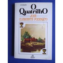 Livro - O Quatrilho - José Clemente Pozenato