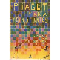 Livro Piaget Para Principiantes Volume 08 6ª Edição