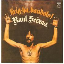 Cd Raul Seixas - Krig-ha Bandolo ! - C/ Faixas Bônus - Novo*