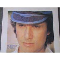 Lp - Roberto Carlos - 1983 (estou Aqui, Preciso De Voce