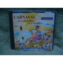 Carnaval - Sua História Sua Glória Vol.3 - Cd Nacional