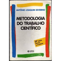 Livro Metodologia Do Trabalho Científico Antonio J. Severino