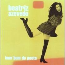 Cd Beatriz Azevedo - Bum Bum Do Poeta (autografado E Promo)