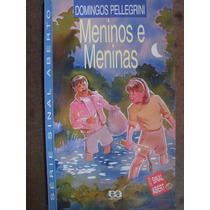 Meninos E Meninas Domingos Pellegrini