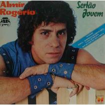 Almir Rogério Lp Nacional Usado Sertão Jovem 1984