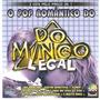 Cd Duplo O Pop Romântico Do Domingo Legal - Novo Lacrado****
