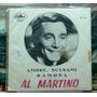 Al Martino - Amore, Scusami - Compacto Vinil Capitol 1965
