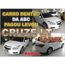 Cruze Sedan Lt 1.8 Flex Ano 2013 - Financio Sem Burocracia