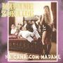 Cd Madame Zoraide - Na Cama Com Madame ( Frete Gratis )